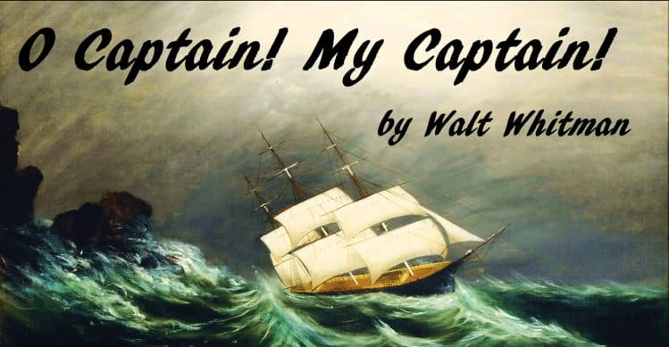 "<span class=""entry-title-primary"">O Captain! My Captain!</span> <span class=""entry-subtitle"">Walt Whitman</span>"